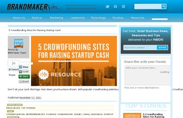 http://brandmakernews.com/top-stories/6800/5-crowdfunding-sites-for-raising-startup-cash.html