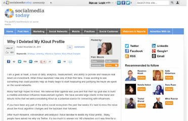 http://socialmediatoday.com/pammoore/389381/why-i-deleted-my-klout-profile