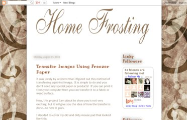 http://home-frosting.blogspot.com/2011/08/transfer-using-freezer-paper.html