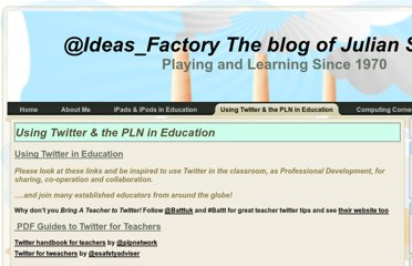 http://ideasfactory.me/using-twitter-the-pln-in-education
