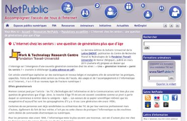 http://www.netpublic.fr/2011/04/l-internet-chez-les-seniors-une-question-de-generations/