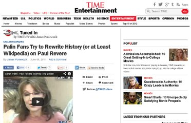 http://entertainment.time.com/2011/06/06/palin-fans-try-to-rewrite-history-or-at-least-wikipedia-on-paul-revere/