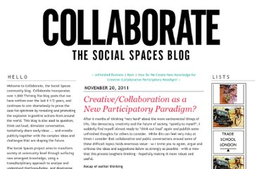 http://thrivingtoo.typepad.com/thriving_too/2011/11/creative-collaboration-new-participatory-paradigm.html
