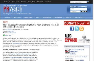 http://prwatch.org/news/2011/11/11102/new-investigative-report-highlights-koch-brothers-reach-influencing-democracy