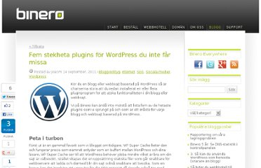 http://blogg.binero.se/2011/09/fem-stekheta-plugins-for-wordpress-du-inte-far-missa/