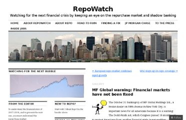 http://repowatch.org/2011/11/18/mf-global-warning-financial-markets-have-not-been-fixed/
