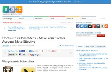 http://www.business2community.com/twitter/hootsuite-vs-tweetdeck-%e2%80%93-make-your-twitter-account-more-effective-094439