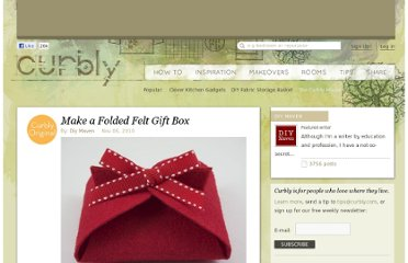 http://www.curbly.com/users/diy-maven/posts/9307-make-a-folded-felt-gift-box