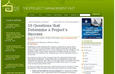 http://www.pmhut.com/10-questions-that-determine-a-projects-success
