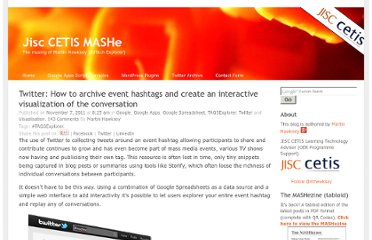 http://mashe.hawksey.info/2011/11/twitter-how-to-archive-event-hashtags-and-visualize-conversation/