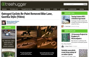 http://www.treehugger.com/cars/outraged-cyclists-re-paint-removed-bike-lane-guerilla-style-video.html