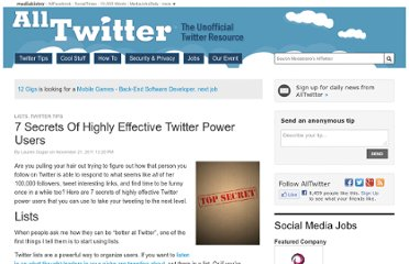 http://www.mediabistro.com/alltwitter/7-secrets-of-highly-effective-twitter-power-users_b15994