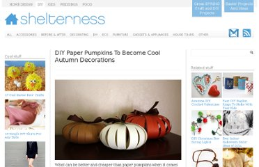 http://www.shelterness.com/diy-paper-pumpkins-to-become-cool-autumn-decorations/