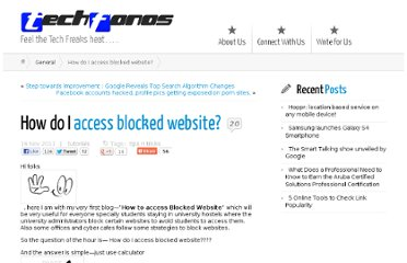 http://www.techfanas.com/2011/how-do-i-access-blocked-website/