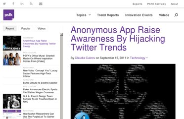 http://www.psfk.com/2011/09/anonymous-app-raise-awareness-by-hijacking-twitter-trends.html