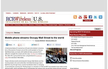 http://www.rcrwireless.com/article/20111117/devices/mobile-phone-streams-occupy-wall-street-to-the-world/