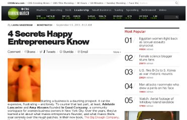 http://www.cbsnews.com/8301-505125_162-47240626/4-secrets-happy-entrepreneurs-know/