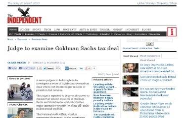 http://www.independent.co.uk/news/business/news/judge-to-examine-goldman-sachs-tax-deal-6265835.html