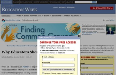 http://blogs.edweek.org/edweek/finding_common_ground/2011/11/why_educators_should_join_twitter.html