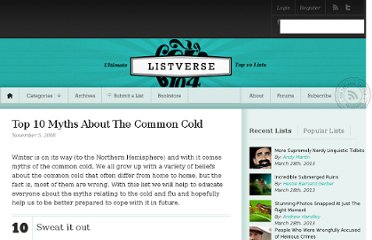 http://listverse.com/2008/11/05/top-10-myths-about-the-common-cold/