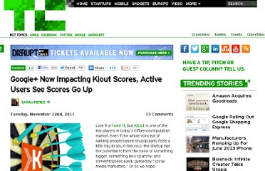 http://techcrunch.com/2011/11/22/google-now-impacting-klout-scores-active-users-see-scores-go-up/