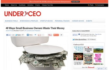 http://under30ceo.com/40-ways-small-business-owners-waste-their-money/