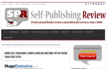 http://www.selfpublishingreview.com/blog/2011/06/ebook-self-publishing-a-simple-guideline-and-some-tips-on-taking-those-first-steps/