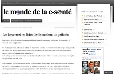 http://lemondedelaesante.wordpress.com/2011/11/22/les-forums-et-les-listes-de-discussions-de-patients/