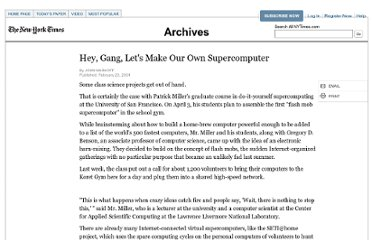 http://www.nytimes.com/2004/02/23/us/hey-gang-let-s-make-our-own-supercomputer.html