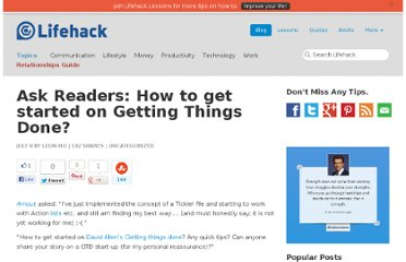 http://www.lifehack.org/articles/lifehack/ask-readers-how-to-get-started-on-getting-things-done.html