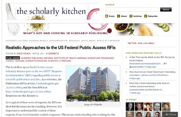 http://scholarlykitchen.sspnet.org/2011/11/22/realistic-approaches-to-the-us-federal-public-access-rfis/