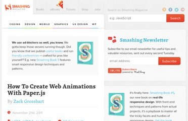 http://coding.smashingmagazine.com/2011/11/21/create-web-animations-with-paperjs/