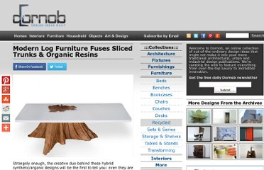 http://dornob.com/modern-log-furniture-fuses-sliced-trunks-organic-resins/