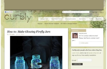 http://www.curbly.com/users/chrisjob/posts/10546-how-to-make-glowing-firefly-jars