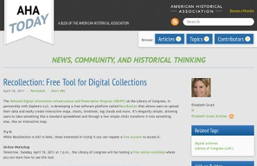 http://blog.historians.org/resources/1314/recollection-free-tool-for-digital-collections