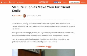 http://www.cutestpaw.com/articles/50-cute-puppies-make-your-girlfriend-smile/