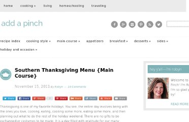 http://addapinch.com/cooking/2011/11/15/southern-thanksgiving-menu-main-course/