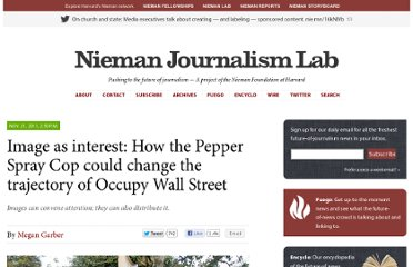 http://www.niemanlab.org/2011/11/image-as-interest-how-the-pepper-spray-cop-could-change-the-trajectory-of-occupy-wall-street/#comment-370277859