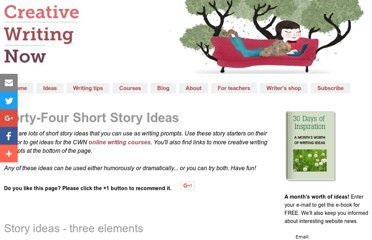 http://www.creative-writing-now.com/short-story-ideas.html