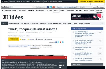 http://www.lemonde.fr/idees/article/2011/11/24/bref-tocqueville-avait-raison_1608792_3232.html