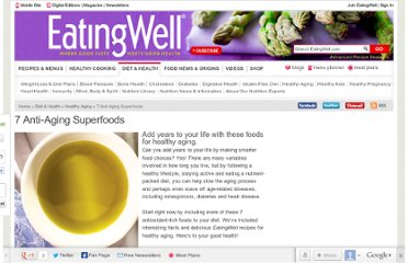 http://www.eatingwell.com/nutrition_health/healthy_aging/7_anti_aging_superfoods
