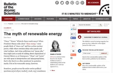 http://thebulletin.org/web-edition/columnists/dawn-stover/the-myth-of-renewable-energy