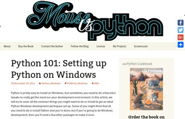 http://www.blog.pythonlibrary.org/2011/11/24/python-101-setting-up-python-on-windows/
