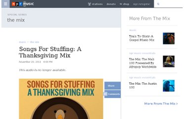 http://www.npr.org/2010/12/23/120711823/songs-for-stuffing-a-thanksgiving-mix