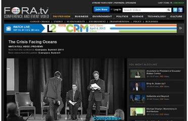 http://fora.tv/2011/10/26/The_Crisis_Facing_Oceans