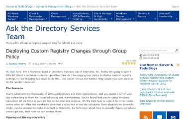 http://blogs.technet.com/b/askds/archive/2007/08/14/deploying-custom-registry-changes-through-group-policy.aspx