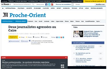 http://www.lemonde.fr/proche-orient/article/2011/11/24/une-journaliste-de-france-3-agressee-sexuellement-place-tahrir-au-caire_1609090_3218.html