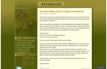 http://aftermathblog.wordpress.com/2006/05/27/practical-skills-how-to-make-essential-oil/