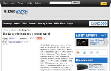 http://www.gizmowatch.com/entry/use-google-to-hack-into-a-secrect-world/