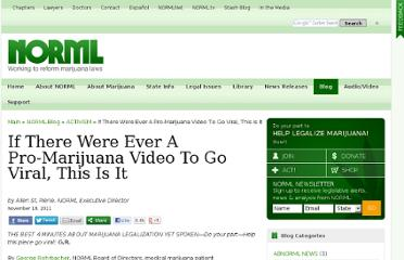 http://blog.norml.org/2011/11/18/if-there-were-ever-a-pro-marijuana-video-to-go-viral-this-is-it/